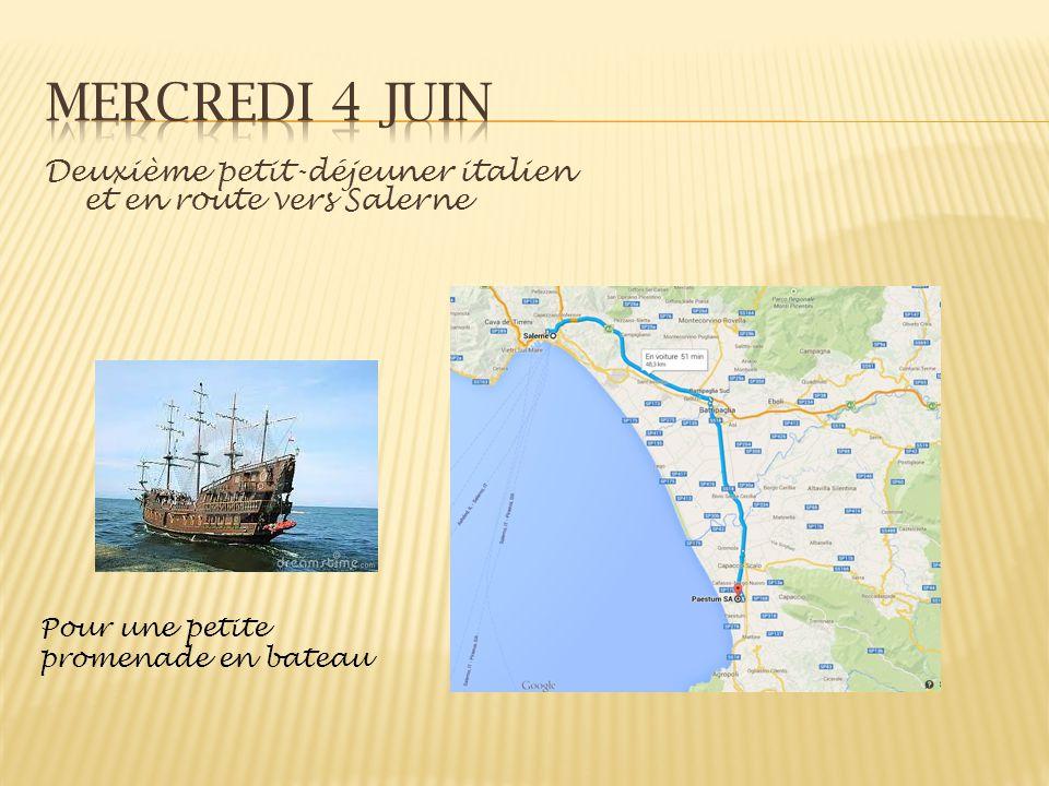 Deuxième petit-déjeuner italien et en route vers Salerne Pour une petite promenade en bateau