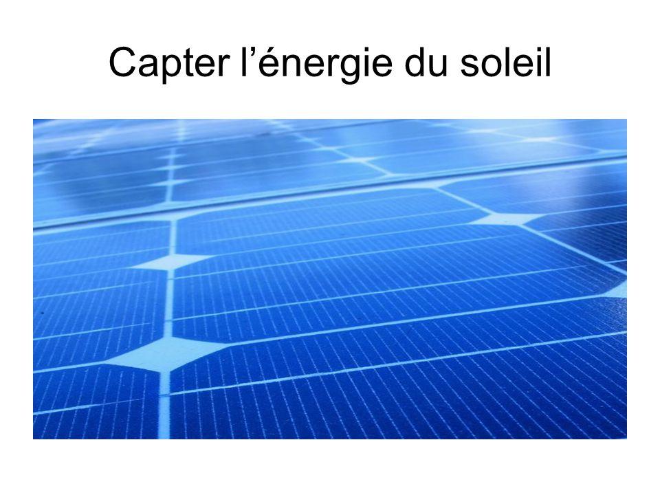 Capter lénergie du soleil