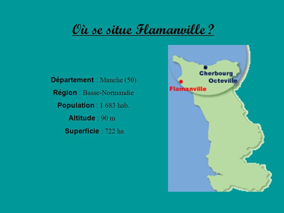 Où se situe Flamanville ? Département : Manche (50) Région : Basse-Normandie Population : 1 683 hab. Altitude : 90 m Superficie : 722 ha