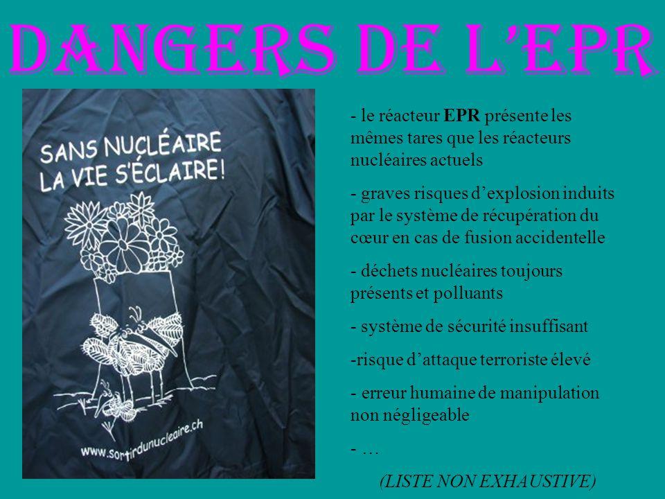Dangers de lEPR - le réacteur EPR présente les mêmes tares que les réacteurs nucléaires actuels - graves risques dexplosion induits par le système de