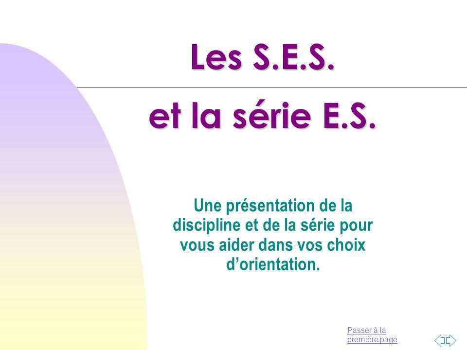 Passer à la première page Les S.E.S.et la série E.S.