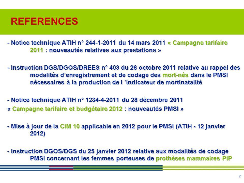 2 - Notice technique ATIH n° 244-1-2011 du 14 mars 2011 « Campagne tarifaire 2011 : nouveautés relatives aux prestations » - Instruction DGS/DGOS/DREE