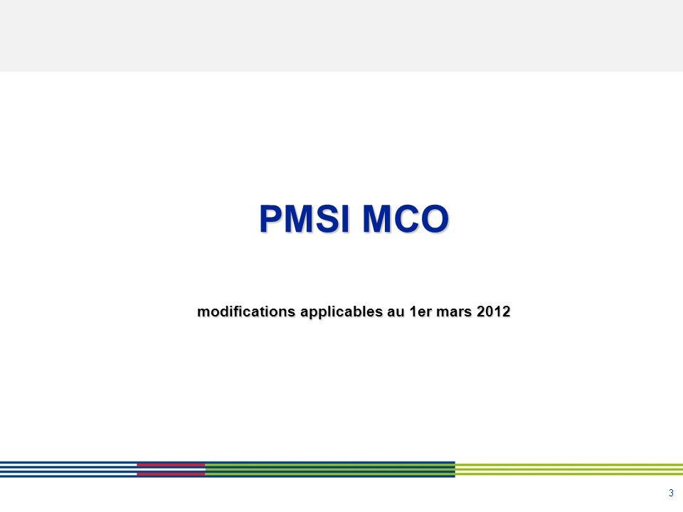 3 PMSI MCO modifications applicables au 1er mars 2012