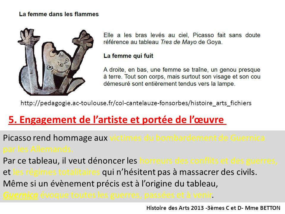 http://pedagogie.ac-toulouse.fr/col-cantelauze-fonsorbes/histoire_arts_fichiers 5. Engagement de lartiste et portée de lœuvre Picasso rend hommage aux