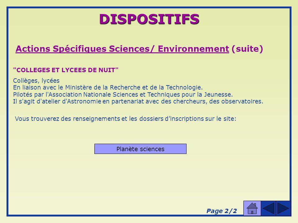 Actions Spécifiques : Sciences/ Environnement A L ÉCOLE DE LA FORET Écoles, collèges en relation avec une école En liaison avec le Ministère de l Agriculture - l O.N.F.