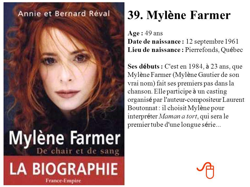 38. Karen Cheryl Age : 55 ans Date de naissance : 19 juillet 1955 Lieu de naissance : Saint- Germain-en-Laye (78) Ses d é buts : En 1980, Karen Cheryl