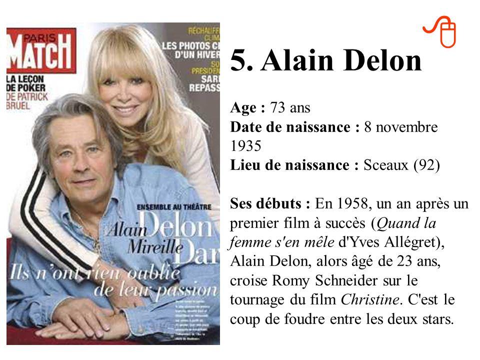 4. Julien Clerc Age : 63 ans Date de naissance : 4 octobre 1947 Lieu de naissance : Paris (75) Ses débuts : En 1969, le jeune Julien Clerc, âgé de 22
