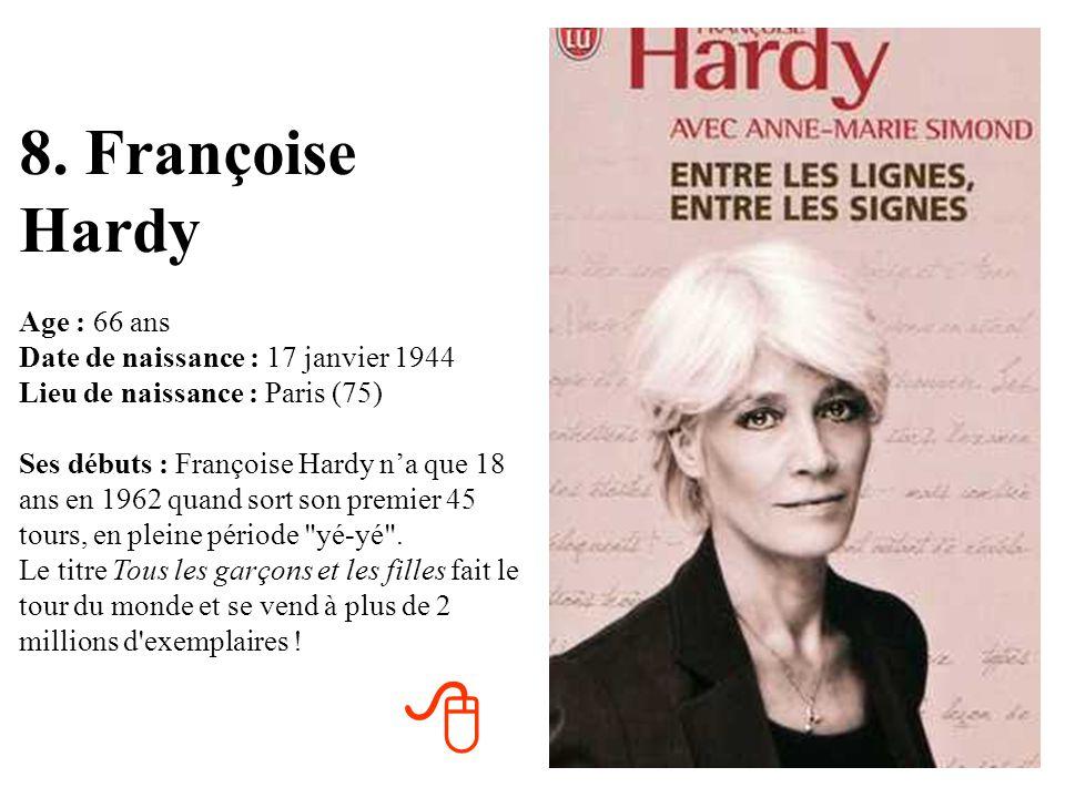 7. Catherine Deneuve Age : 67 ans Date de naissance : 22 octobre 1943 Lieu de naissance : Paris (75) Ses débuts : Son premier (petit) rôle au cinéma,