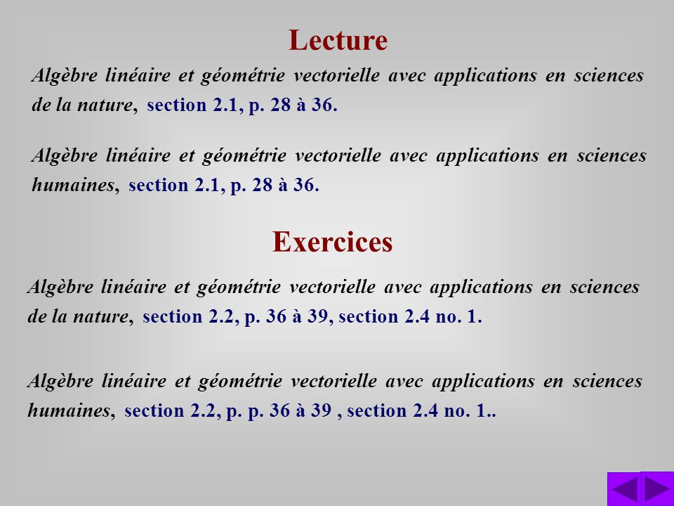 Exercices Algèbre linéaire et géométrie vectorielle avec applications en sciences de la nature, section 2.2, p.