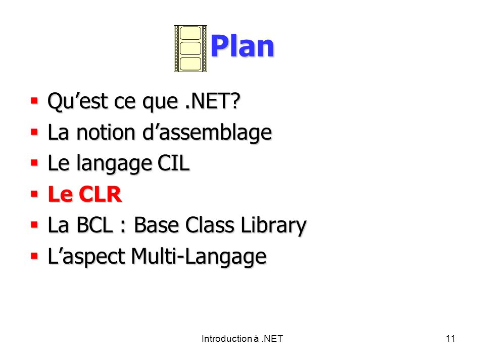 Introduction à.NET11 Plan Quest ce que.NET. Quest ce que.NET.