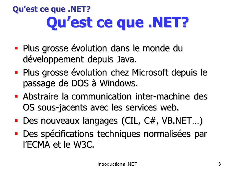 Introduction à.NET3 Quest ce que.NET.
