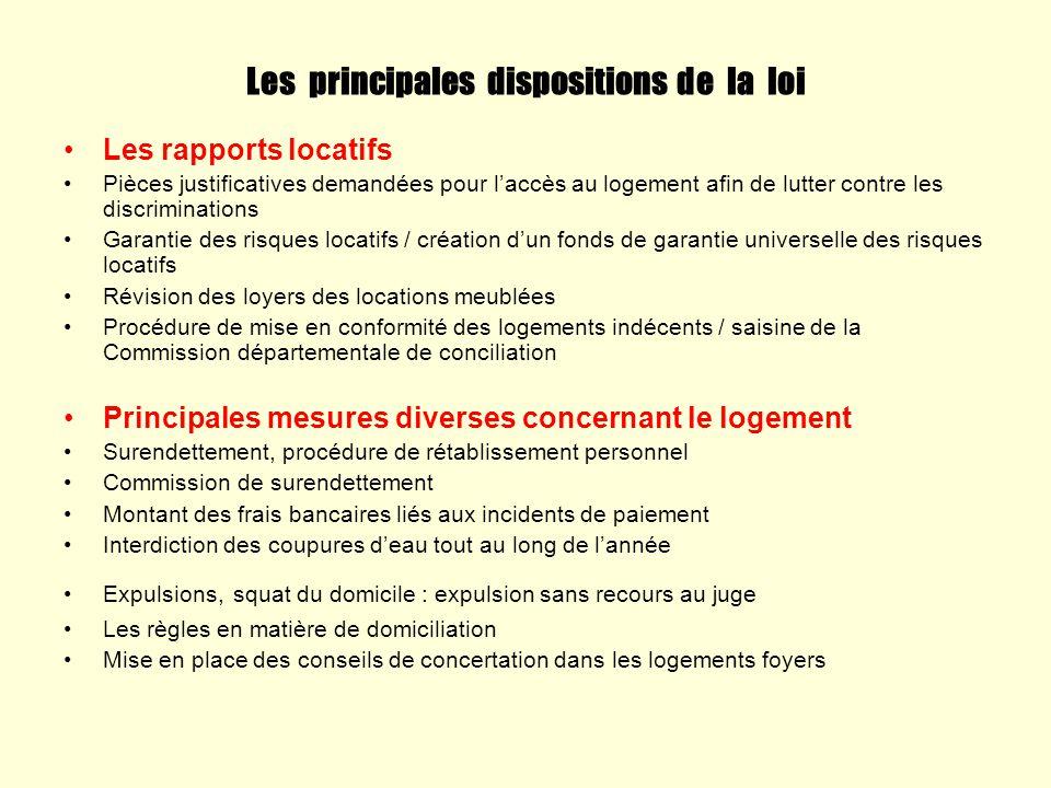 Les principales dispositions de la loi Les rapports locatifs Pièces justificatives demandées pour laccès au logement afin de lutter contre les discrim