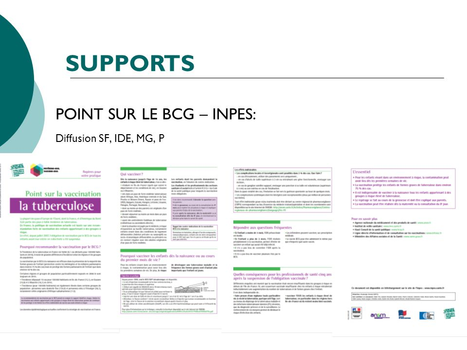 POINT SUR LE BCG – INPES: Diffusion SF, IDE, MG, P SUPPORTS