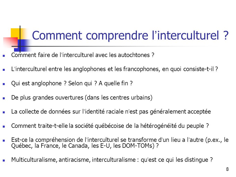 8 Comment comprendre l interculturel .Comment faire de l interculturel avec les autochtones .