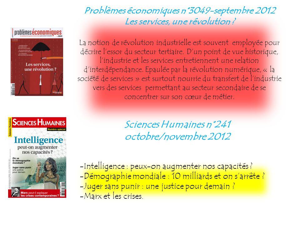 Problèmes économiques n°3049-septembre 2012 Les services, une révolution ? La notion de révolution industrielle est souvent employée pour décrire less