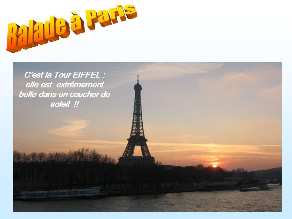 Cest la Tour EIFFEL : elle est extrêmement belle dans un coucher de soleil !!