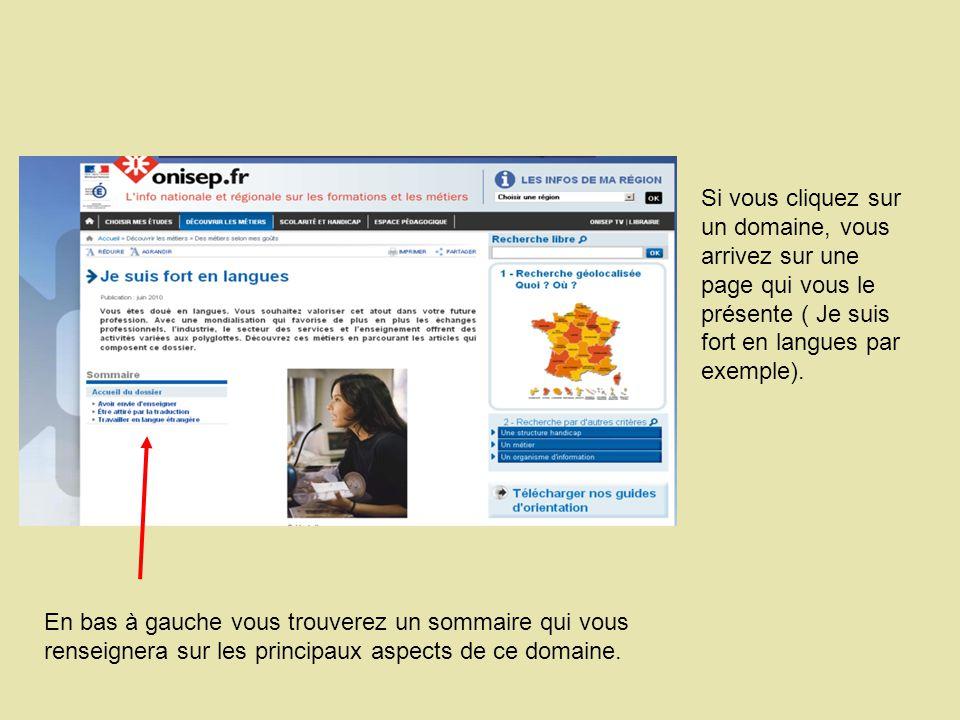 Si vous cliquez sur un domaine, vous arrivez sur une page qui vous le présente ( Je suis fort en langues par exemple).
