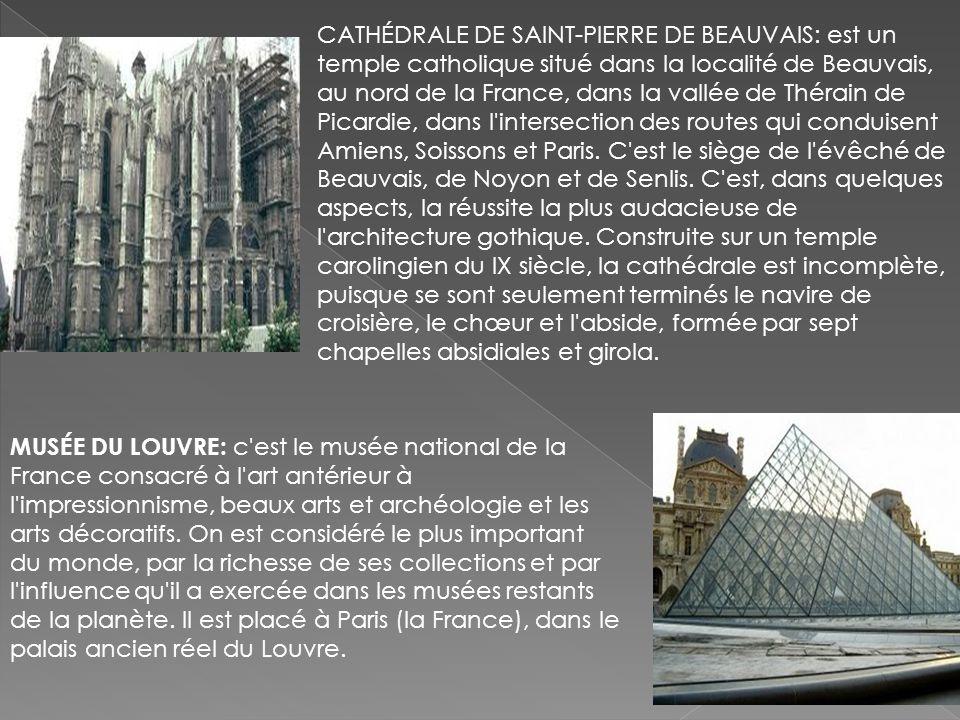 CATHÉDRALE DE SAINT-PIERRE DE BEAUVAIS: est un temple catholique situé dans la localité de Beauvais, au nord de la France, dans la vallée de Thérain d