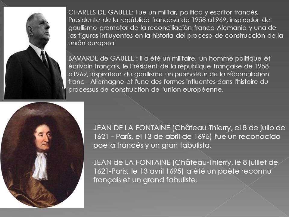 CHARLES DE GAULLE: Fue un militar, político y escritor francés, Presidente de la república francesa de 1958 a1969, inspirador del gaullismo promotor d