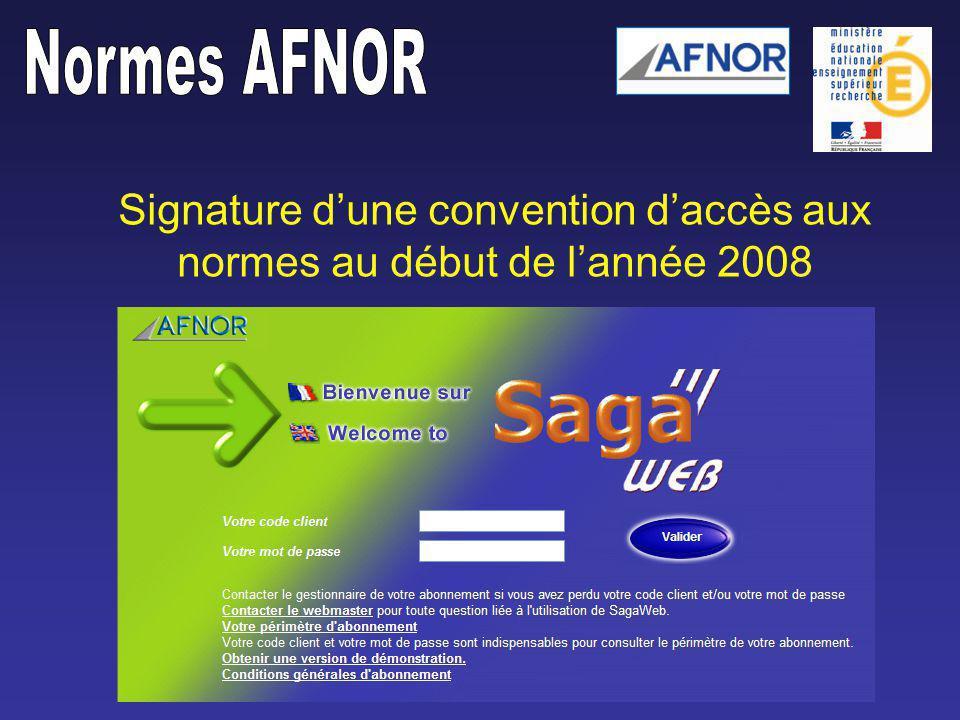 Signature dune convention daccès aux normes au début de lannée 2008