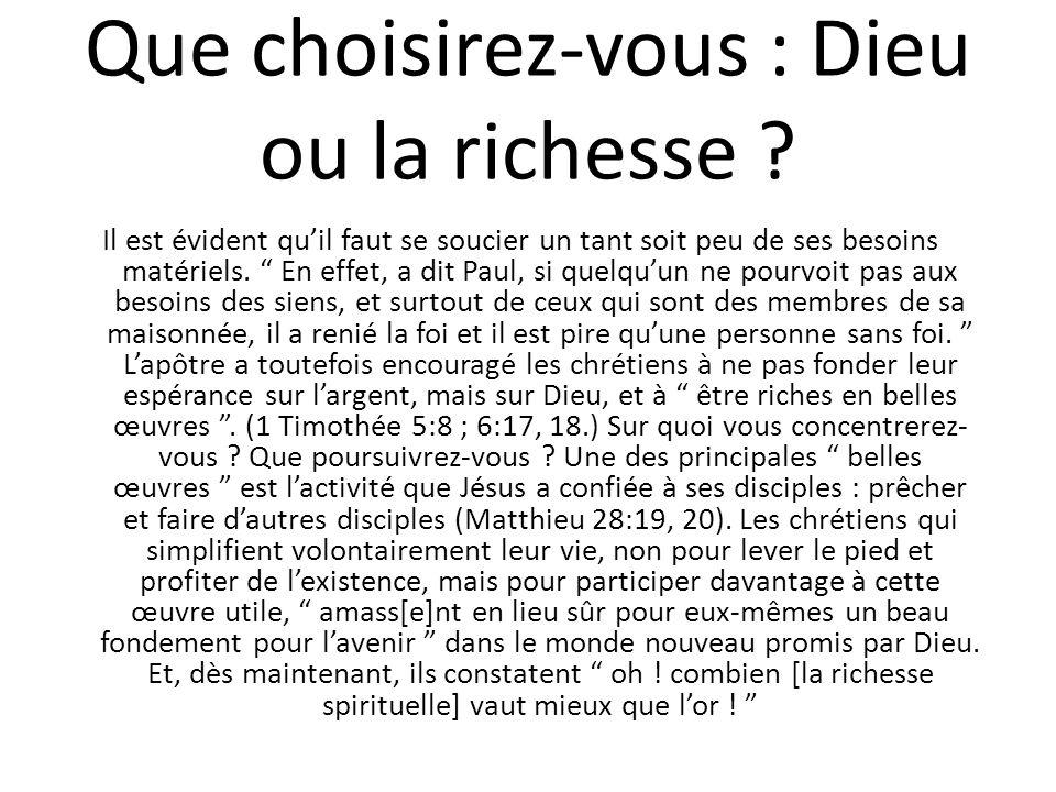 Que choisirez-vous : Dieu ou la richesse .