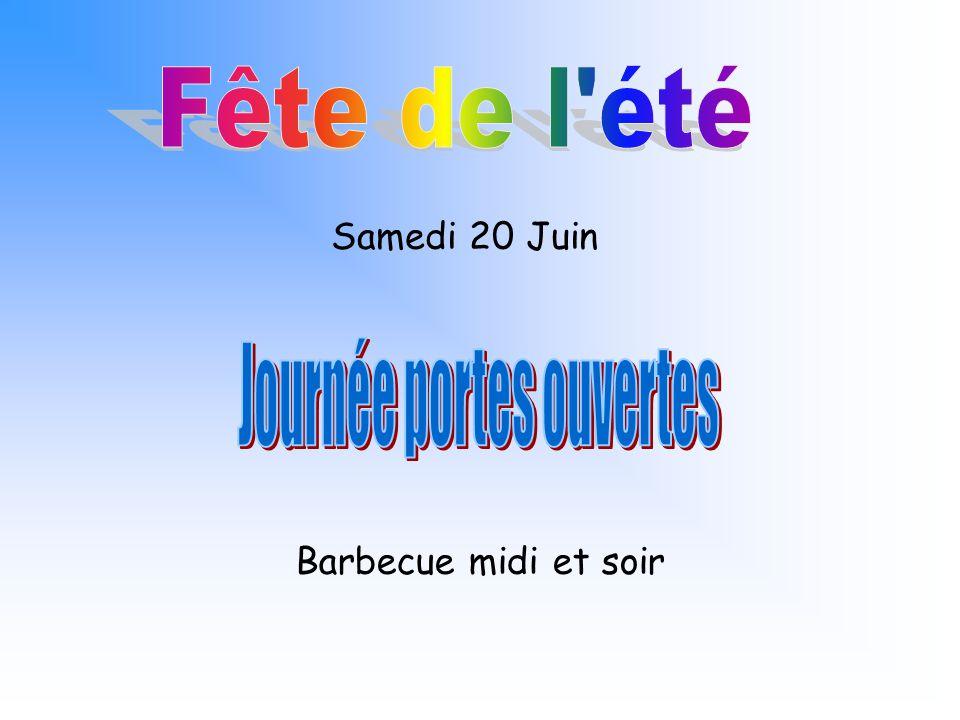 Samedi 20 Juin Barbecue midi et soir