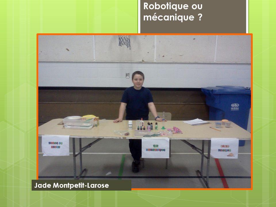 Robotique ou mécanique Jade Montpetit-Larose