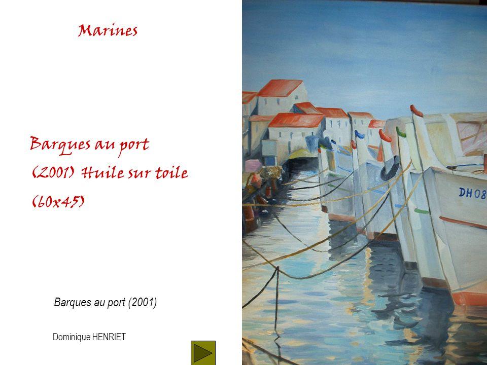 Dominique HENRIET Marines Lannexe (1997) Huile sur toile (60x45) Lannexe (1996)