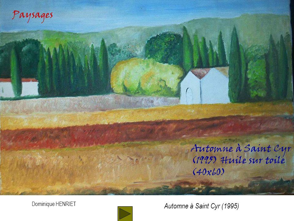 Dominique HENRIET Automne à Saint Cyr (1995) Huile sur toile (40x60) Paysages Automne à Saint Cyr (1995)