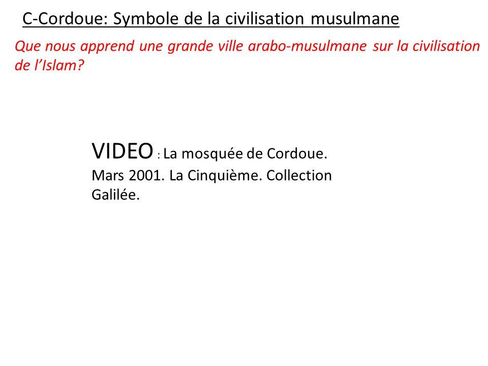 CL: Cordoue est un symbole de tous les aspects de la civilisation musulmane.