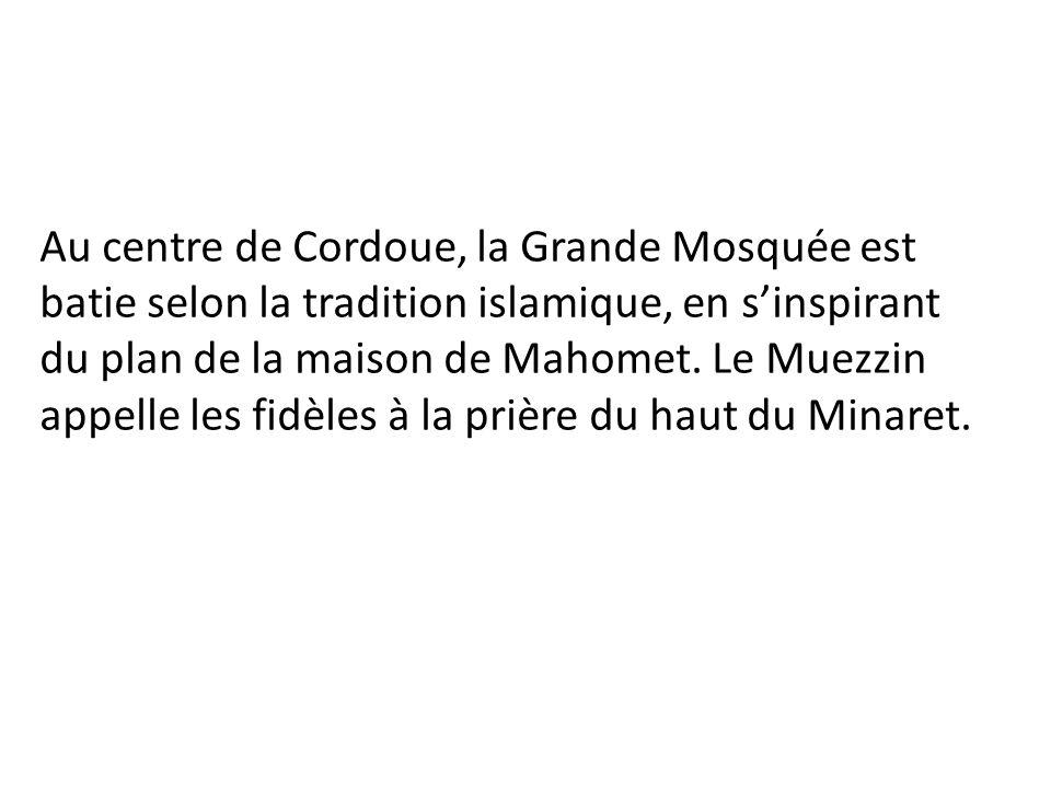 Un géographe arabe décrit la ville de Cordoue et sa Mosquée.