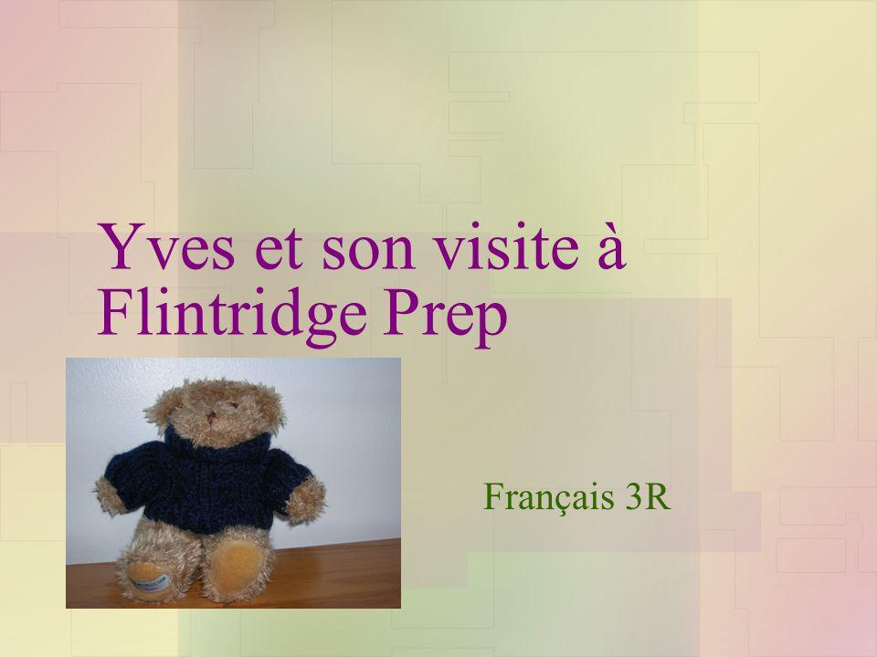 Yves et son visite à Flintridge Prep Français 3R