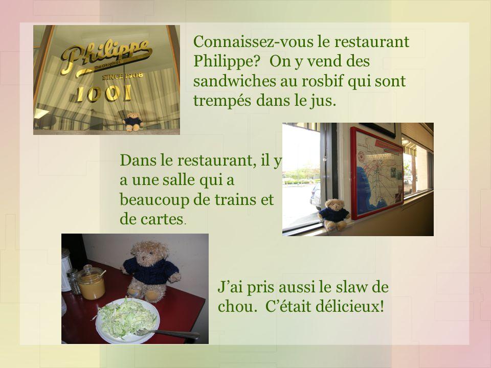 Connaissez-vous le restaurant Philippe.