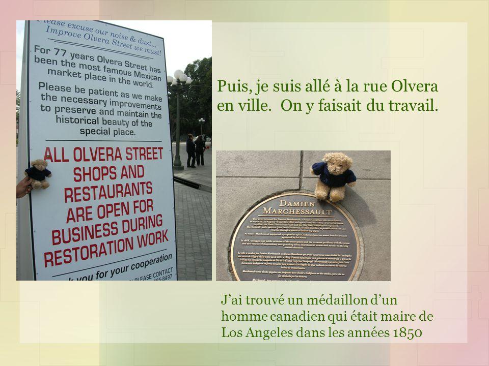 Puis, je suis allé à la rue Olvera en ville.On y faisait du travail.