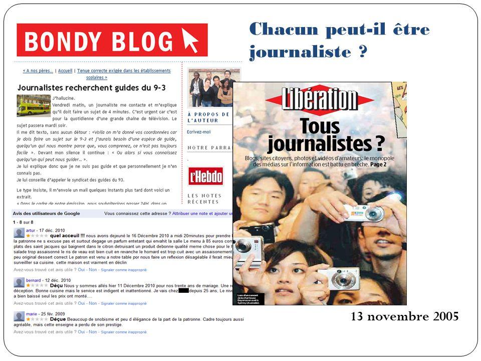 Chacun peut-il être journaliste ? 13 novembre 2005