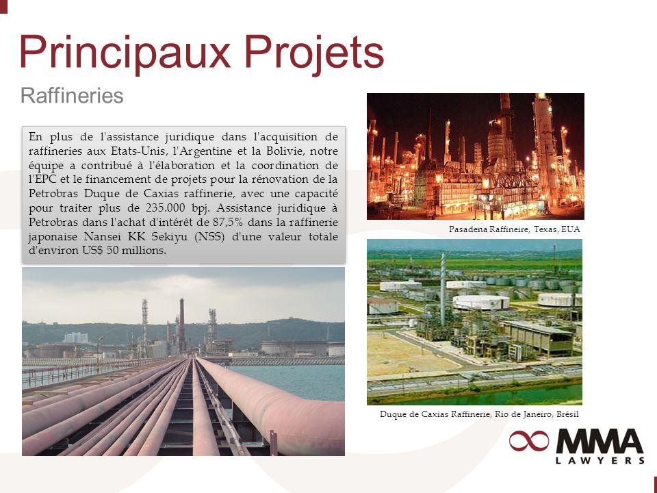 Principaux Projets Raffineries Pasadena Raffineire, Texas, EUA Duque de Caxias Raffinerie, Rio de Janeiro, Brésil En plus de l assistance juridique dans l acquisition de raffineries aux Etats-Unis, l Argentine et la Bolivie, notre équipe a contribué à l élaboration et la coordination de l EPC et le financement de projets pour la rénovation de la Petrobras Duque de Caxias raffinerie, avec une capacité pour traiter plus de 235.000 bpj.