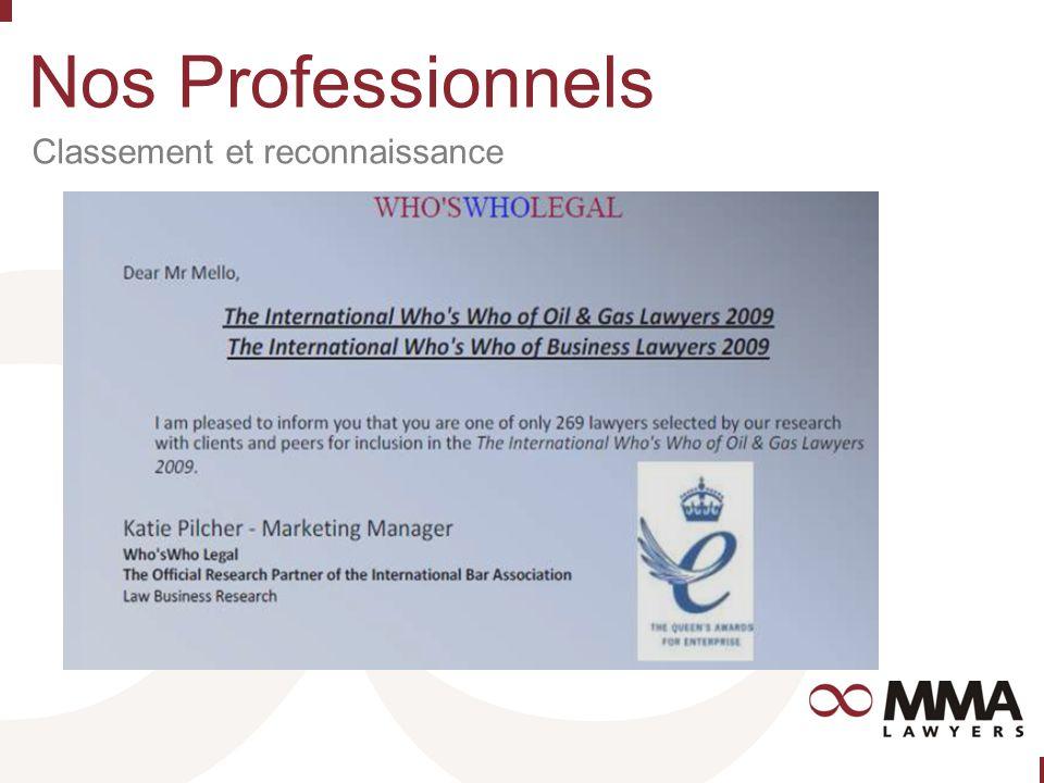 Nos Professionnels Classement et reconnaissance