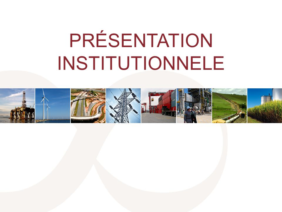 PRÉSENTATION INSTITUTIONNELE