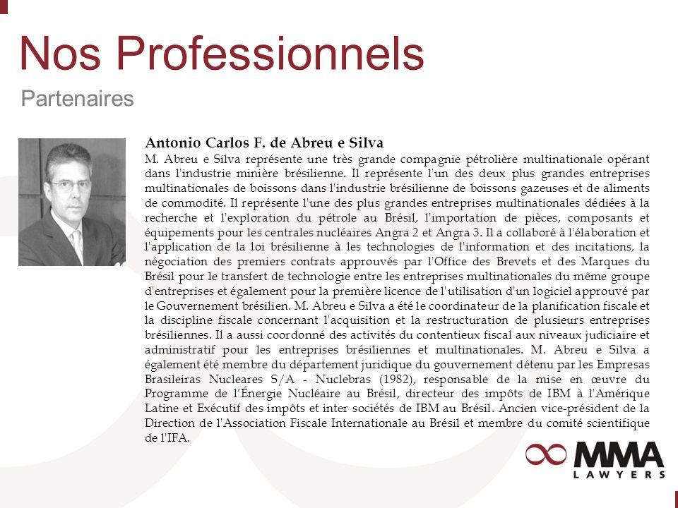 Nos Professionnels Partenaires Antonio Carlos F. de Abreu e Silva M.