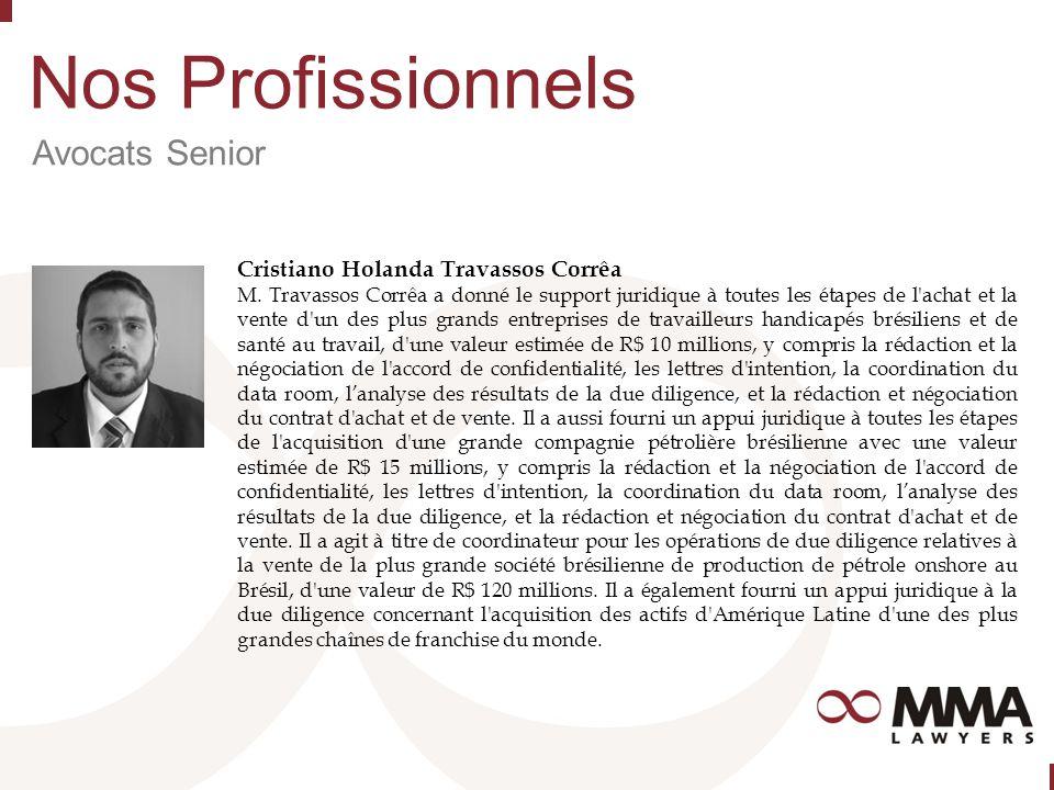 Nos Profissionnels Avocats Senior Cristiano Holanda Travassos Corrêa M.