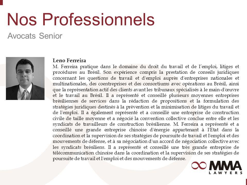 Nos Professionnels Avocats Senior Leno Ferreira M.