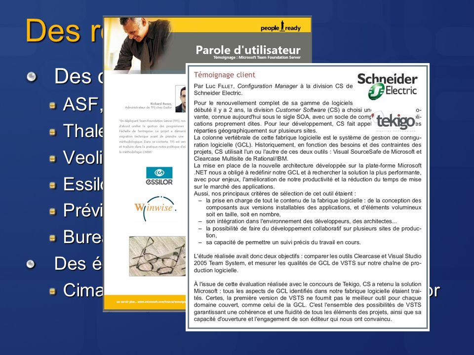 Des références Des clients : ASF, Fnac.com, CDiscount Thales Security, Vente Privée Veolia Propreté, Société Générale Essilor, LOréal, SNCF Préviade,