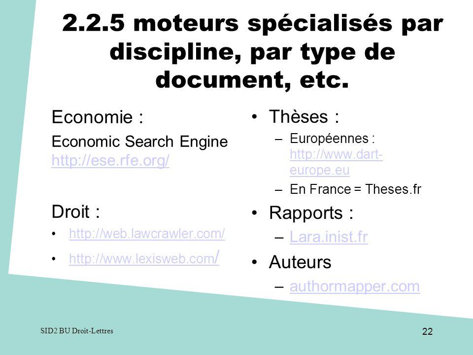 2.2.5 moteurs spécialisés par discipline, par type de document, etc.