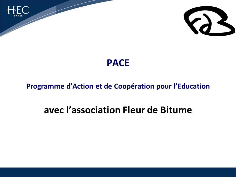 PACE Programme dAction et de Coopération pour lEducation avec lassociation Fleur de Bitume
