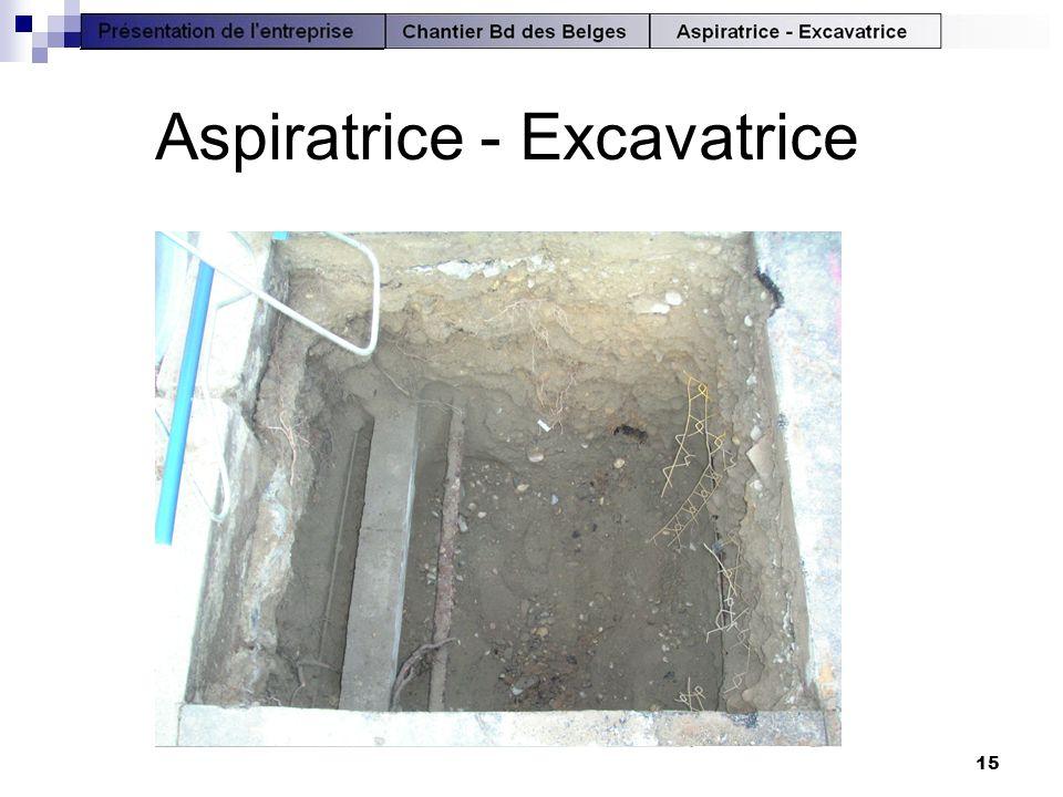 15 Aspiratrice - Excavatrice