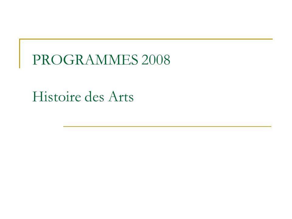 PROGRAMMES 2008 Histoire des Arts