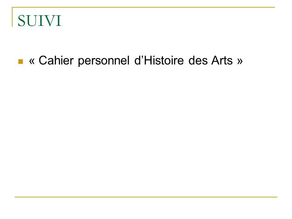 SUIVI « Cahier personnel dHistoire des Arts »
