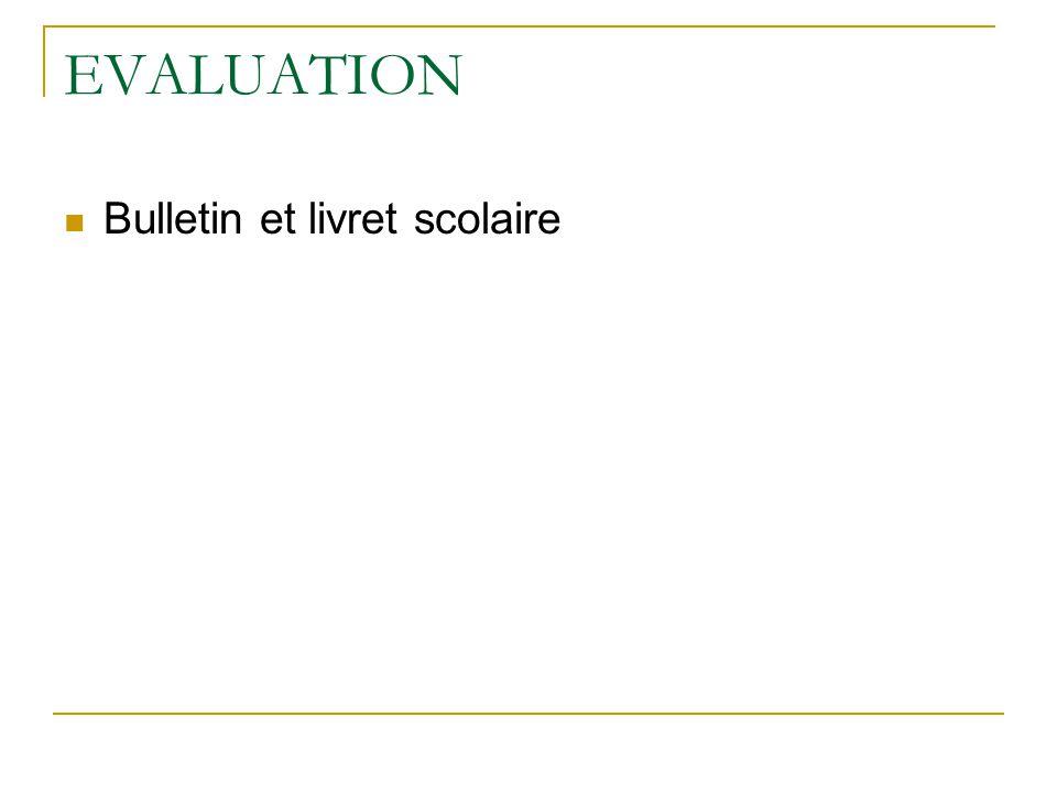 EVALUATION Bulletin et livret scolaire