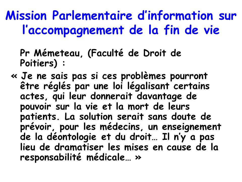Pr Mémeteau, (Faculté de Droit de Poitiers) : « Je ne sais pas si ces problèmes pourront être réglés par une loi légalisant certains actes, qui leur d