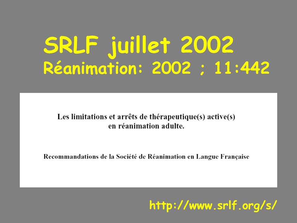 SRLF juillet 2002 Réanimation: 2002 ; 11:442 http://www.srlf.org/s/